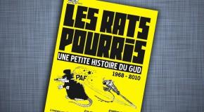 Les Rats pourris (une petite histoire du GUD, 2010)