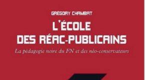 """L'école des réacs-publicains : du """"niveau qui baisse"""" au """"grand remplacement"""""""