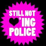 still-not-loving-police-2