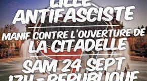 Lille : nombreuses mobilisations et manifestation ce samedi contre l'ouverture du local fasciste « La Citadelle »