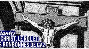 Le Christ, le Roi, et les bonbonnes de gaz. Que fait l'extrême droite intégriste à Nantes ?