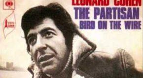 Leonard Cohen, «The Partisan» (vidéo)