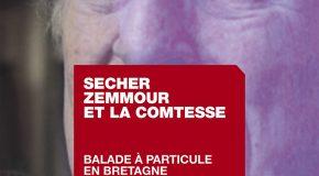 Secher, Zemmour et la comtesse – Balade à particule en Bretagne raciste
