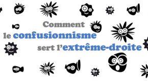 Comment le confusionnisme sert l'extrême-droite ? Y. Youlountas