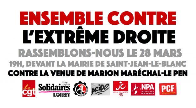 Saint-Jean-le-Blanc (45) : mobilisation contre la venue de Marion Maréchal Le Pen @ Saint-Jean-le-Blanc | Centre-Val de Loire | France