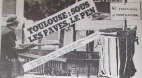 Déterrer la hache de guerre. Une brève histoire de la lutte contre le FN à Toulouse