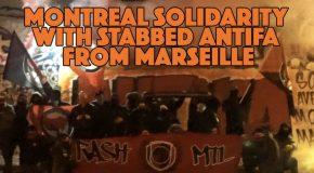 Marseille : solidarité antifasciste québécoise avec notre camarade agressé (vidéo)