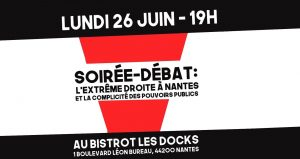Nantes : soirée-débat sur l'extrême droite @ Les Docks | Nantes | Pays de la Loire | France