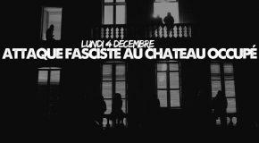 Nantes : Lundi 4 décembre – attaque fasciste au château occupé