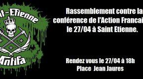 """Saint Etienne : Rassemblement contre l'implantation de """"L'Action Française"""""""