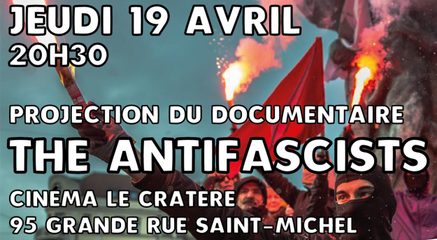 "Toulouse : projection du film ""The antifascists"" @ Cinéma le Cratère 