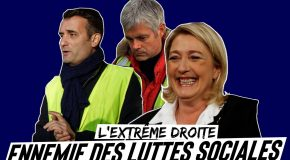Gilets jaunes : l'extrême droite, ennemie des luttes sociales