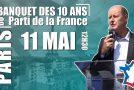 Le Parti de la France fête ses dix ans chez Françoise