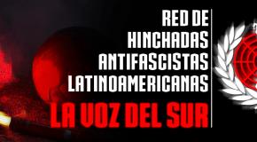 La Voz del Sur, un réseau latinoaméricain de groupes de supporters antifascistes