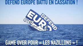 Defend Europe battu en cassation ! Game over pour les « nazillons » !