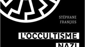 L'occultisme nazi : Entretien avec Stéphane François